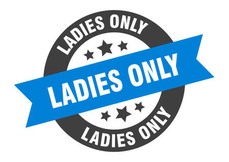 ladies only sign. round isolated sticker. ribbon tag Stock fotó - 154542556