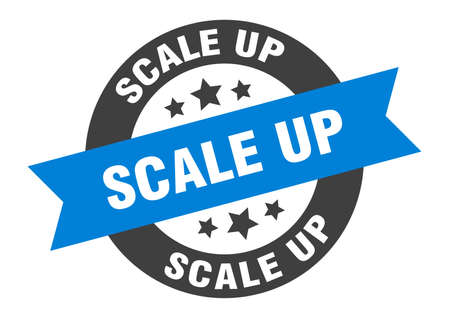 scale up sign. round isolated sticker. ribbon tag