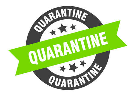 quarantine sign. round isolated sticker. ribbon tag Stock fotó - 154542563