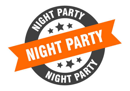 night party sign. round isolated sticker. ribbon tag
