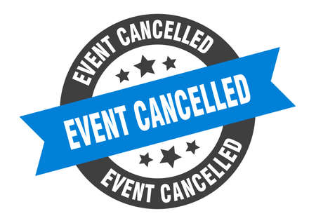 event cancelled sign. round isolated sticker. ribbon tag Stock fotó - 154542574