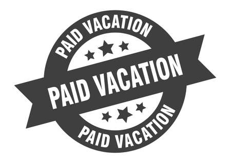 paid vacation sign. round isolated sticker. ribbon tag Stock fotó - 154542578