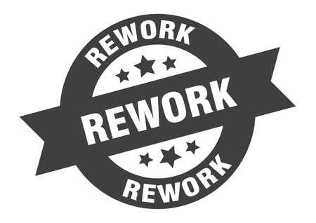 rework sign. round isolated sticker. ribbon tag Illusztráció