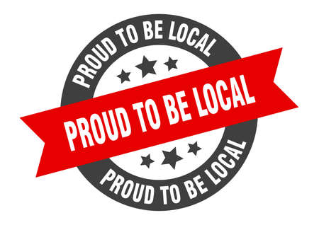 proud to be local sign. round isolated sticker. ribbon tag Stock fotó - 154542607