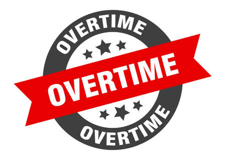 overtime sign. round isolated sticker. ribbon tag Stock fotó - 154542613