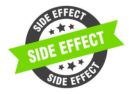 side effect sign. round isolated sticker. ribbon tag