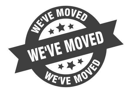 we've moved sign. round isolated sticker. ribbon tag Ilustración de vector