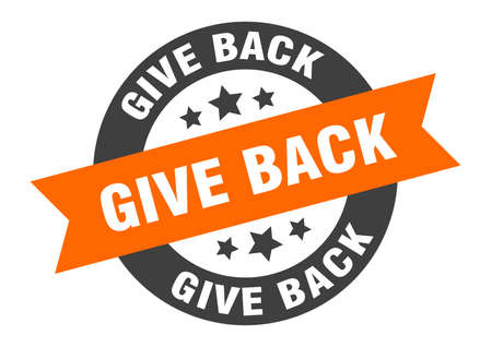 give back sign. round isolated sticker. ribbon tag