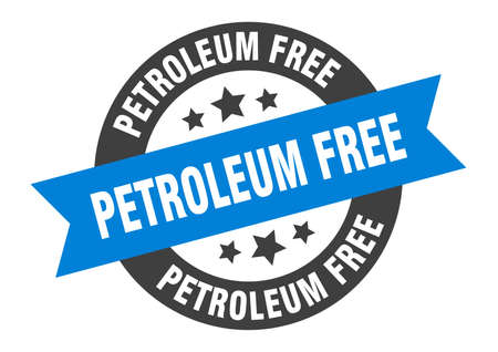 petroleum free sign. round isolated sticker. ribbon tag
