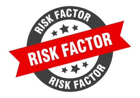 risk factor sign. round isolated sticker. ribbon tag Иллюстрация