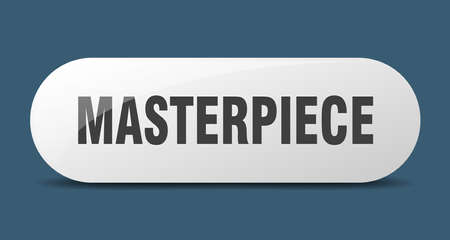 masterpiece button. rounded glass sign. sticker. banner