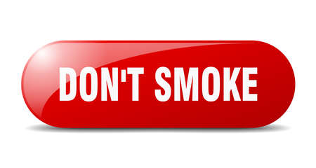 don't smoke button. rounded glass sign. sticker. banner