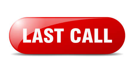 last call button. rounded glass sign. sticker. banner Vektorové ilustrace