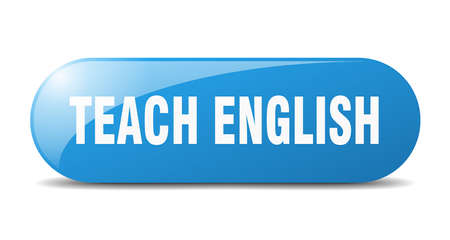 teach english button. rounded glass sign. sticker. banner