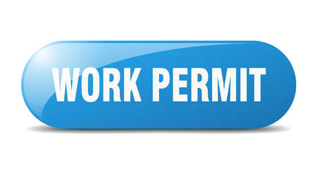 work permit button. rounded glass sign. sticker. banner Vecteurs