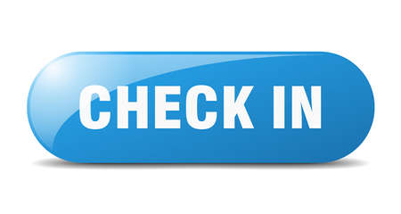 check in button. rounded glass sign. sticker. banner