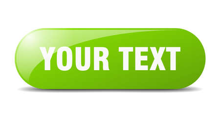 your text button. rounded glass sign. sticker. banner