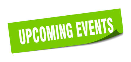 upcoming events sticker. square isolated peeler sign. label