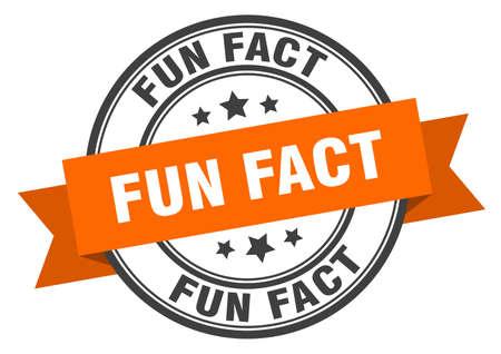 fun fact label sign. round stamp. ribbon. band