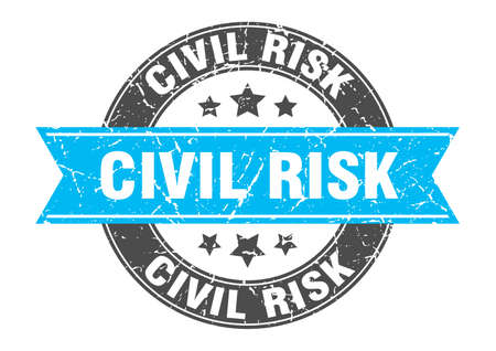 civil risk round stamp with ribbon. sign. label