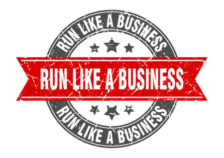 run like a business round stamp with ribbon. sign. label