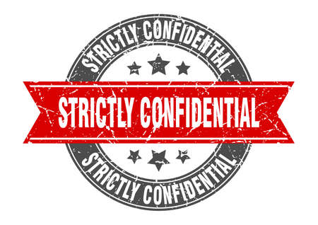 strictly confidential round stamp with ribbon. sign. label
