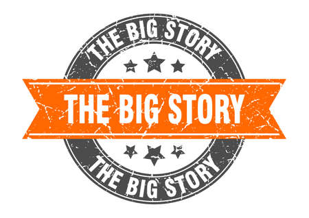 the big story round stamp with ribbon. sign. label