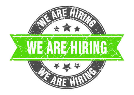 we are hiring round stamp with ribbon. sign. label