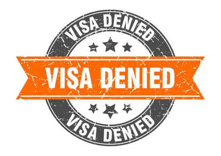 visa denied round stamp with ribbon. sign. label