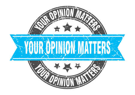 your opinion matters round stamp with ribbon. sign. label Иллюстрация
