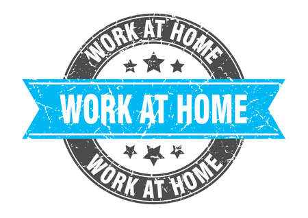 work at home round stamp with ribbon. sign. label