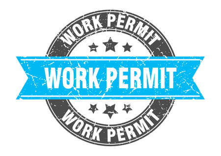 work permit round stamp with ribbon. sign. label