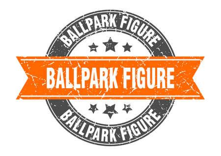 ballpark figure round stamp with ribbon. sign. label Иллюстрация