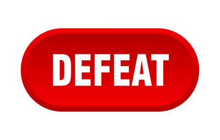 defeat button. rounded sign isolated on white background
