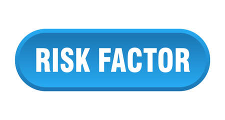 risk factor button. rounded sign isolated on white background Illusztráció