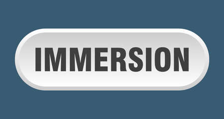 immersion button. rounded sign isolated on white background