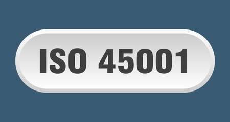 iso 45001 button. rounded sign isolated on white background