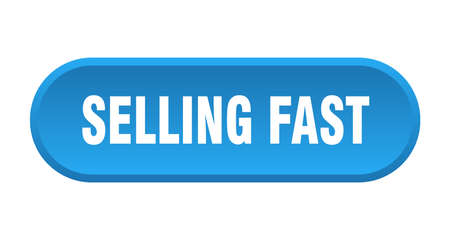 selling fast button. rounded sign isolated on white background