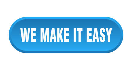 we make it easy button. rounded sign isolated on white background Stock fotó