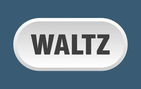 waltz button. rounded sign isolated on white background
