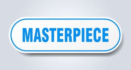 masterpiece sign. rounded isolated sticker. white button