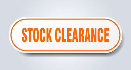 stock clearance sign. rounded isolated sticker. white button
