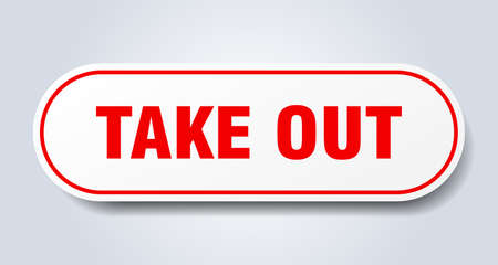 take out sign. rounded isolated sticker. white button