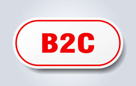 b2c sign. rounded isolated sticker. white button
