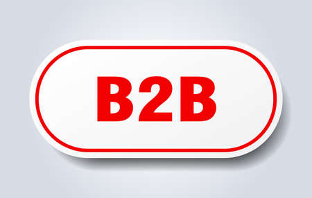 b2b sign. rounded isolated sticker. white button