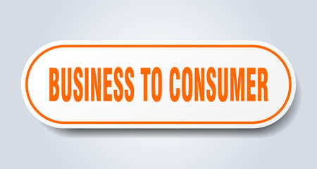 business to consumer sign. rounded isolated sticker. white button