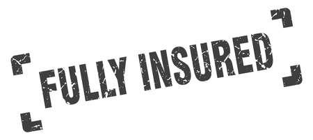 fully insured stamp. square grunge sign on white background Illustration