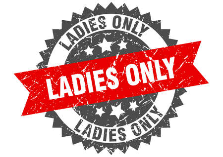 ladies only stamp. round grunge sign with ribbon 向量圖像