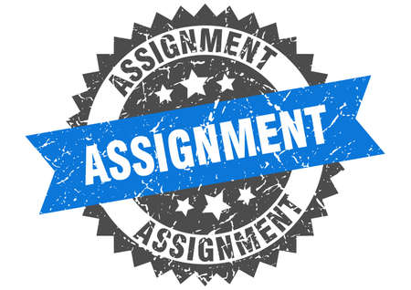 assignment stamp. round grunge sign with ribbon