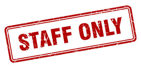 staff only stamp. square grunge sign isolated on white background